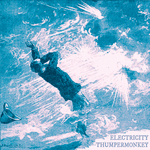 Electricity by Thumpermonkey - Pre Order Now!